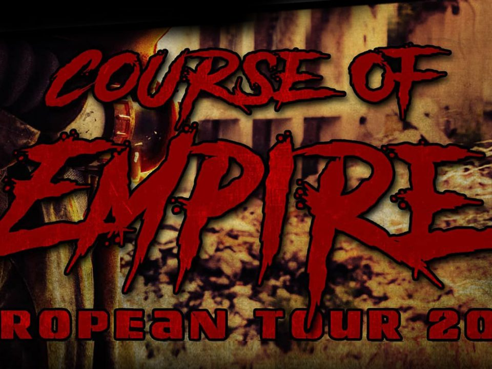 Course of Empire - European Tour